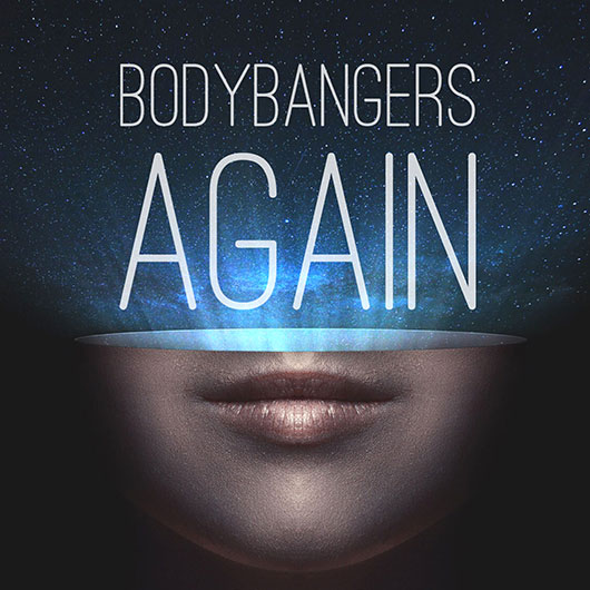 BODYBANGERS-Again