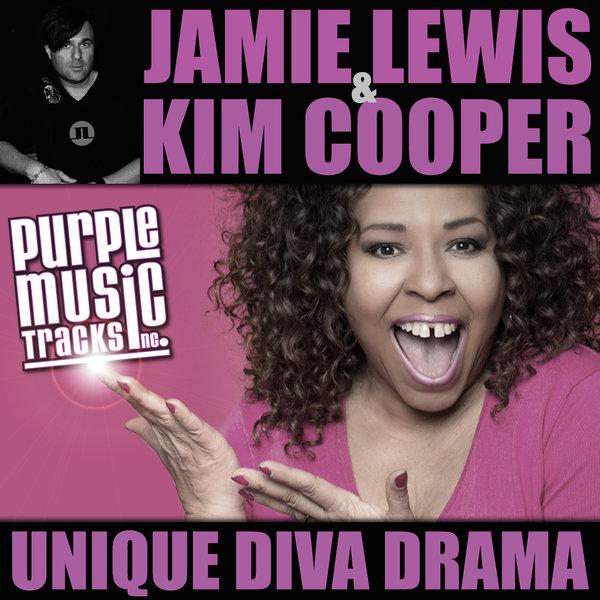 JAMIE LEWIS, KIM COOPER-Unique Diva Drama
