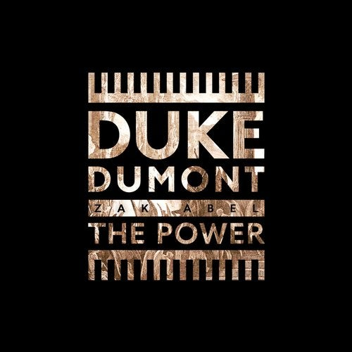 DUKE DUMONT, ZAK ABEL-The Power