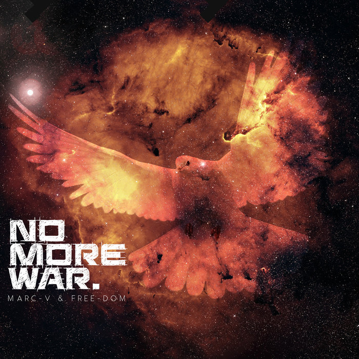 MARC-V & FREE-DOM-No More War