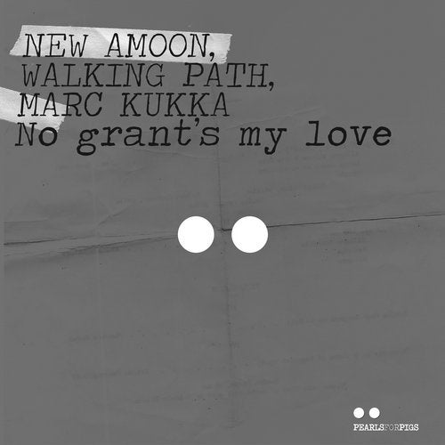 AMOON, WALKING PATH, MARC KUKKA-No Grant´s My Love