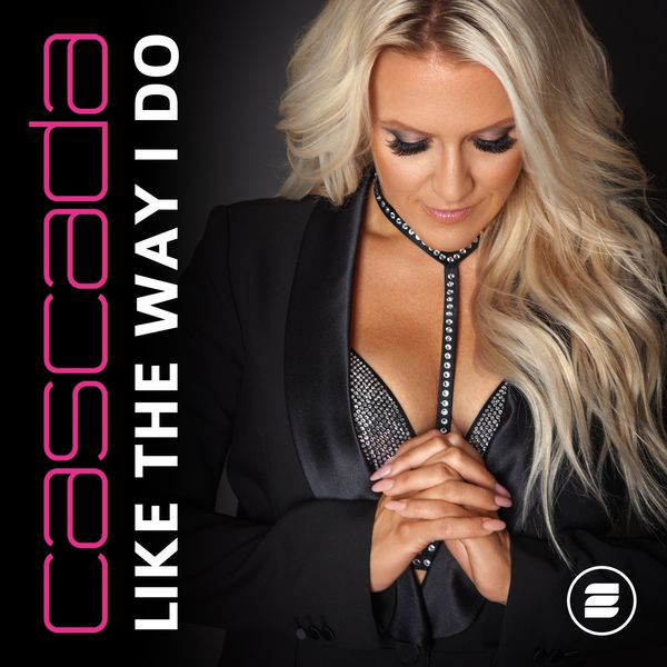 CASCADA-Like The Way I Do