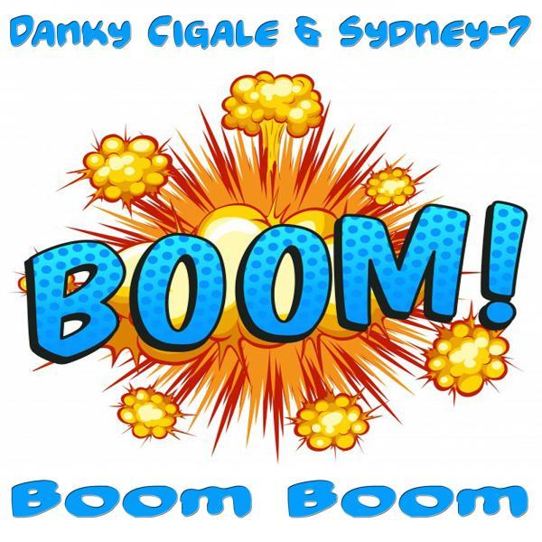 DANKY CIGALE & SYDNEY-7-Boom Boom