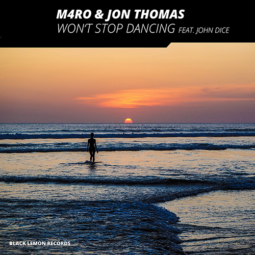 M4RO & JON THOMAS FEAT. JOHN DICE-Won´t Stop Dancing