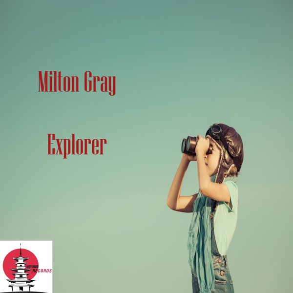 MILTON GRAY-Explorer