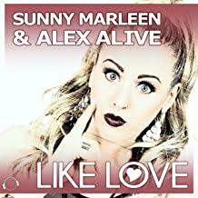 SUNNY MARLEEN & ALEX ALIVE-Like Love
