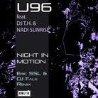 U96 FEAT. DJ T.H. & NADI SUNRISE-Night In Motion (Remixe)