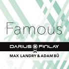 DARIUS & FINLAY X MAX LANDRY & ADAM BÜ-Famous