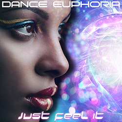 DANCE EUPHORIA-Just Feel It