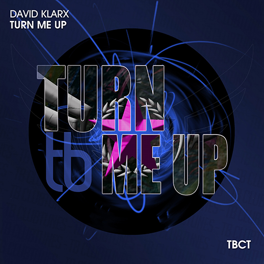 DAVID KLARX-Turn Me Up