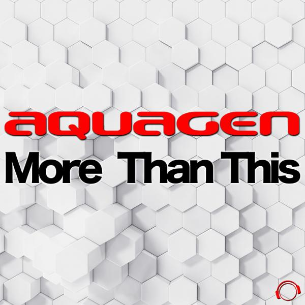 AQUAGEN-More Than This
