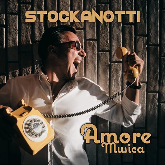 STOCKANOTTI-Amore Musica