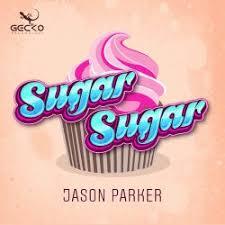 JASON PARKER-Sugar Sugar