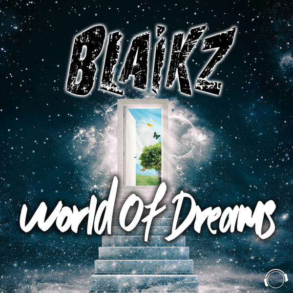 BLAIKZ-World Of Dreams