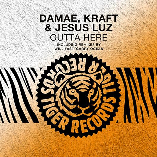 DAMAE & KRAFT & JESUS LUZ-Outta Here