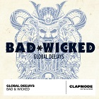 GLOBAL DEEJAYS-Bad & Wicked