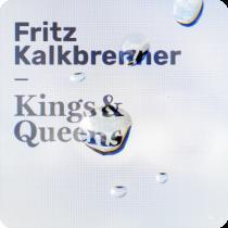 FRITZ KALKBRENNER-Kings & Queens