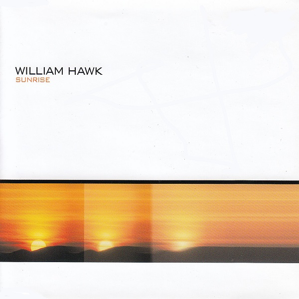 WILLIAM HAWK-Sunrise (2k20)