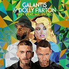 GALANTIS & DOLLY PARTON-Faith (feat. Mr. Probz)