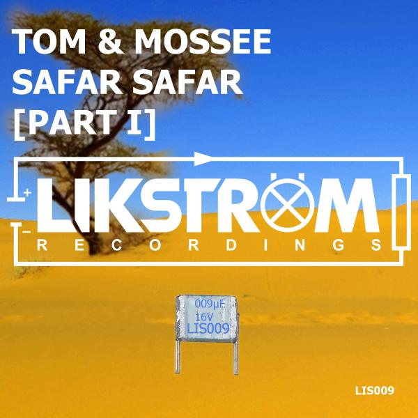 TOM & MOSSEE-Safar Safar (part I)