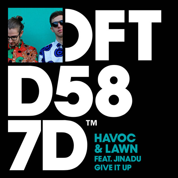 HAVOC & LAWN, JINADU-Give It Up