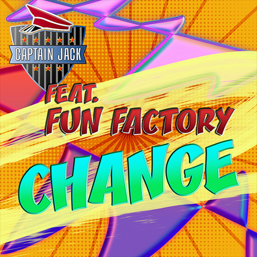 CAPTAIN JACK FEAT. FUN FACTORY-Change