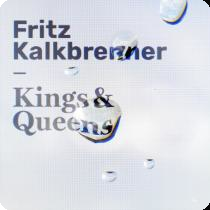 FRITZ KALKBRENNER-Kings & Queens