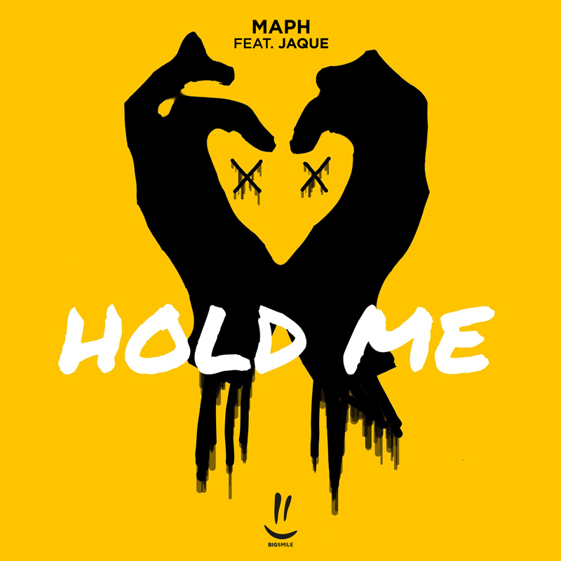MAPH FEAT. JAQUE-Hold Me