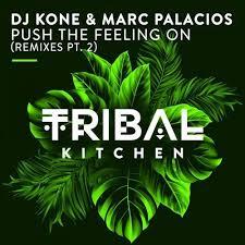 DJ KONE & MARC PALACIOS-Push The Feeling On ( Dj Blackstone Remix )