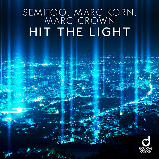 SEMITOO, MARC KORN & MARC CROWN-Hit The Light
