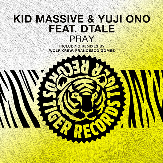KID MASSIVE & YUJI ONO FEAT. DTALE-Pray