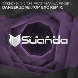 TEKNO & DJ T.H. FEAT. HANNA FINSEN-Danger Zone (tom Exo Remix)