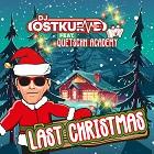 DJ OSTKURVE FEAT. QUETSCHN ACADEMY-Last Christmas