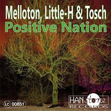 MELLOTON, LITTLE-H & TOSCH-Positive Nation