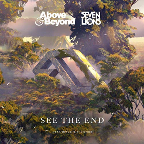 ABOVE & BEYOND-See The End