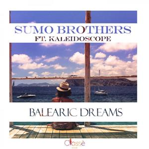 SUMO BROTHERS, KALEIDOSCOPE-Balearic Dreams