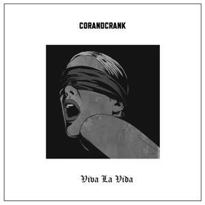 CORANDCRANK-Viva La Vida