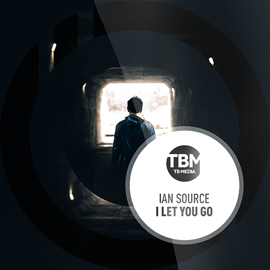 IAN SOURCE-I Let You Go