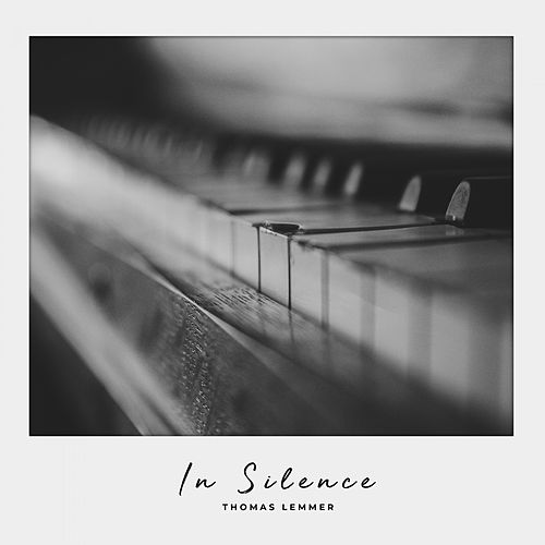 THOMAS LEMMER-In Silence