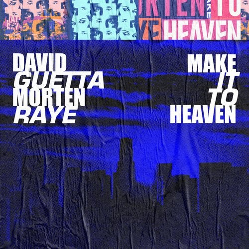 DAVID GUETTA, RAYE, MORTEN-Make It To Heaven