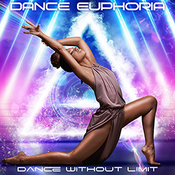 DANCE EUPHORIA-Dance Without Limit