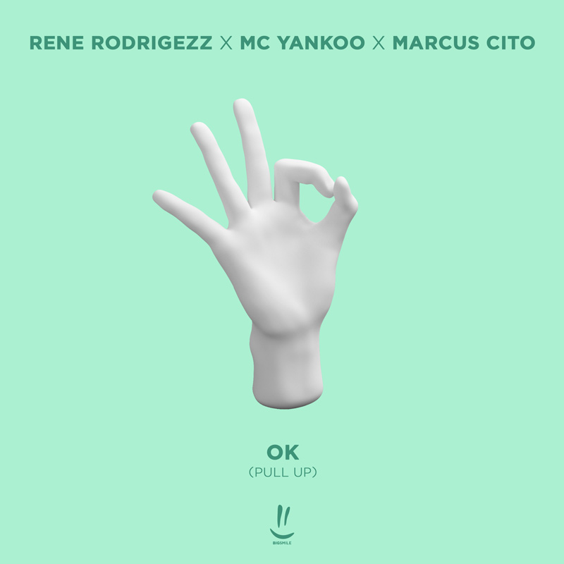 RENE RODRIGEZZ X MC YANKOO X MARCUS CITO-Ok (pull Up)