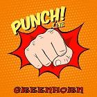 GREENHORN-Punchline