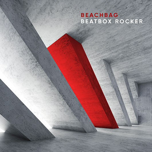 BEACHBAG-Beatbox Rocker