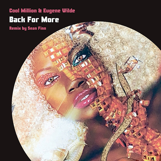 COOL MILLION & EUGENE WILDE-Back For More