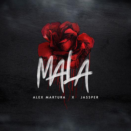 ALEX MARTURA FEAT. JAASPER-Mala