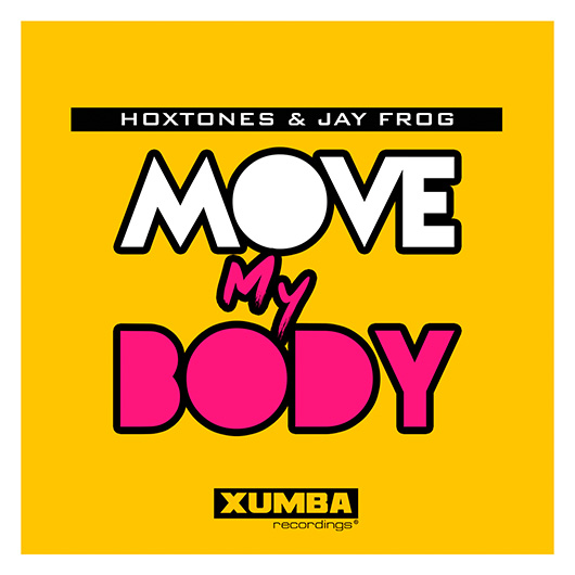 HOXTONES & JAY FROG-Move My Body