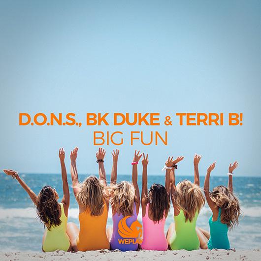 D.O.N.S., BK DUKE & TERRI B!-Big Fun