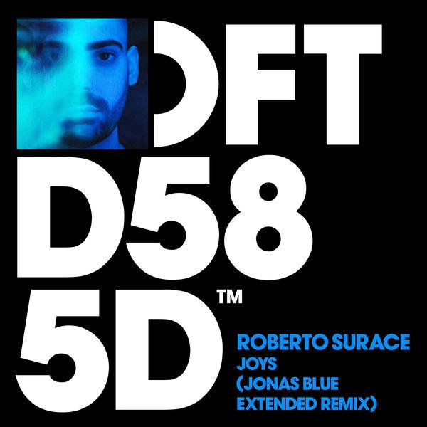 ROBERTO SURACE-Joys (Jonas Blue Extended Remix)