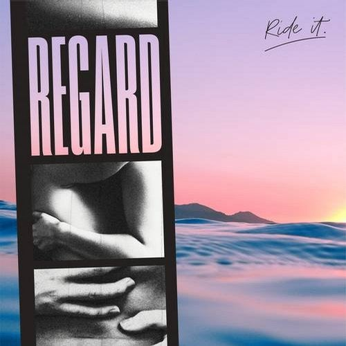 REGARD-Ride It